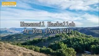 Download Lagu Muzammil Hasballah Surah Ar Rum Ayat 21 mp3