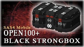 SAS 4 Mobile : 100 BLACK STRONGBOX