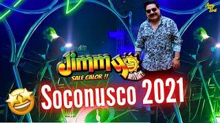 Jimmy Sale Calor feria SOCONUSCO 2021