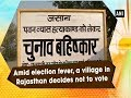 Amid election fever, a village in Rajasthan decides not to vote
