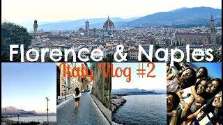 EXPLORING FLORENCE & NAPLES   Italy Travel Vlog Series 2017 #2   Anate Maran