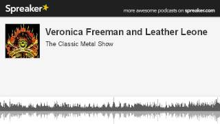 Veronica Freeman and Leather Leone (made with Spreaker)
