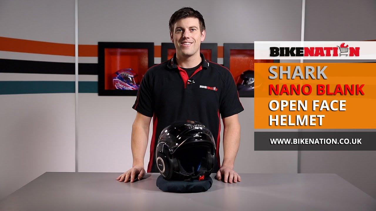 Shark Helmets Nano Blank Open Face Helmet Bikenation Youtube