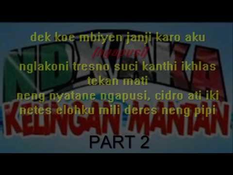 Lirik NDX AKA ft. PJR - Kelingan Mantan versi 2