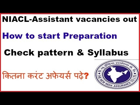 NIACL-Assistant 984 vacancies!! check pattern,syllabus and Books to follow