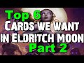 Mtg: Top 6 Cards We Want in Eldritch Moon Pt 2 (Legendary Werewolf, Liliana, Emrakul and more)!