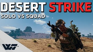 DESERT STRIKE - Solo vs Squad Cinematic Gameplay - PUBG
