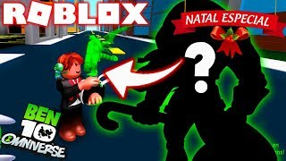 ROBLOX ! BEN 10 - NOVO ALIEN DO OMNITRIX ESPECIAL DE NATAL ! BEN 10 ARRIVAL OF ALIENS