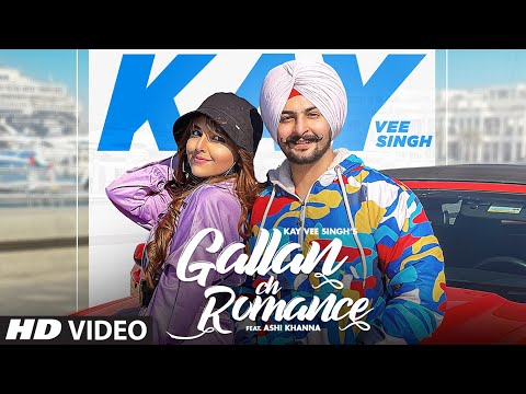 Gallan Ch Romance | Kay Vee Singh Ft Ashi Khanna | Cheetah | Ricky Malhi | Latest Punjabi Songs 2021