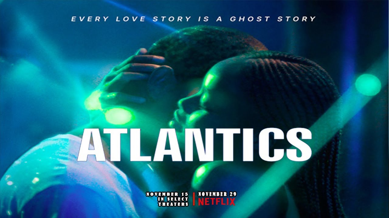 Atlantics (2019) Official Trailer | Netflix Film - YouTube