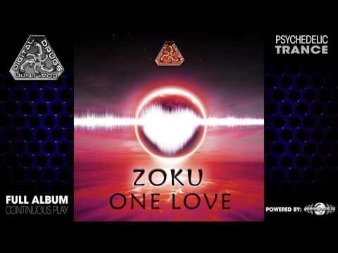 Zoku - One Love (digiep063 / Digital Drugs Coalition) ::[Full Album / HD]::