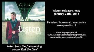ROGIER PELGRIM - LISTEN