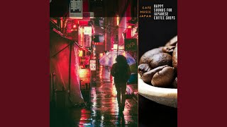 Happy Sounds for Japanese Coffee Shops