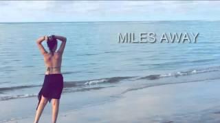 Years around the sun - Miles away (With Lyrics)