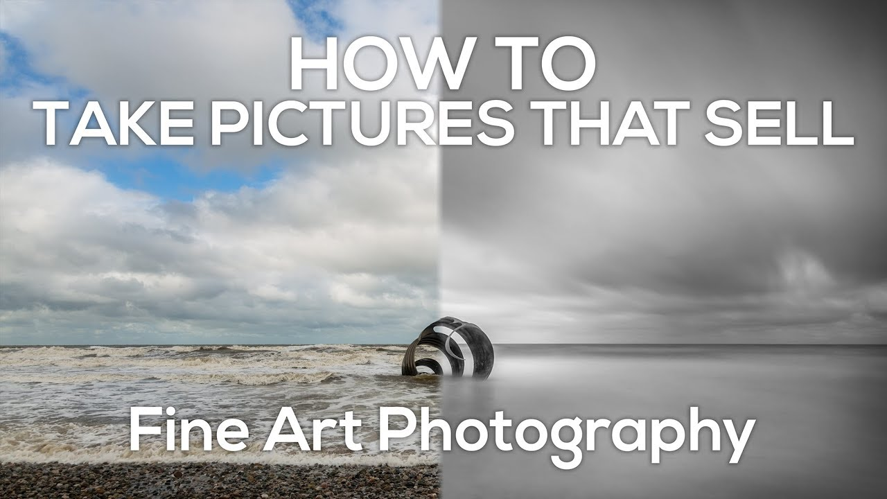 How to take pictures that sell , Fine Art Photography