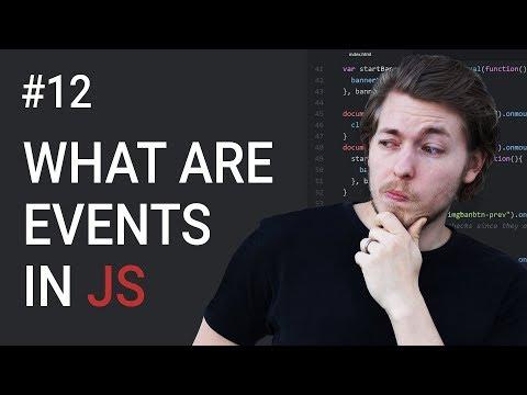 12: What Are Events In JavaScript | JavaScript Tutorial | Learn JavaScript Programming