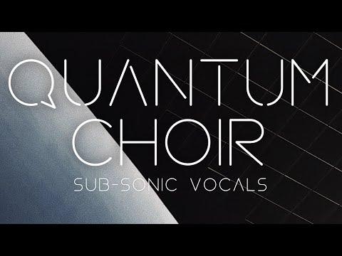 Sonic Zest presents: Quantum Choir - Preset Overview
