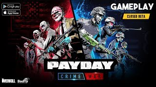 PAYDAY: Crime War Gameplay Android / iOS