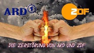 Die ZERSTÖRUNG Von ARD Und ZDF