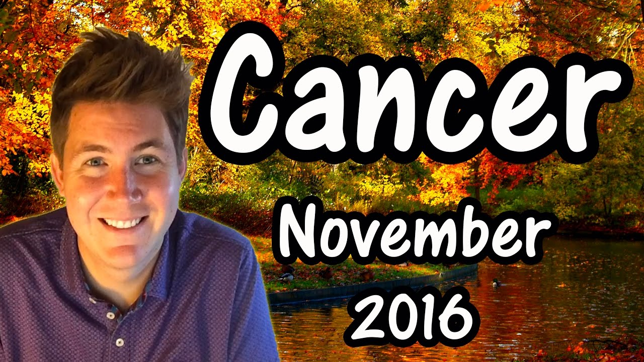 cancer november 2016 horoscope gregory scott astrology youtube. Black Bedroom Furniture Sets. Home Design Ideas