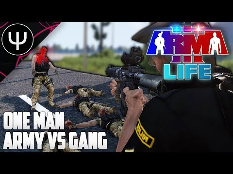 ARMA 3: Life Mod — ONE MAN ARMY vs Gang!