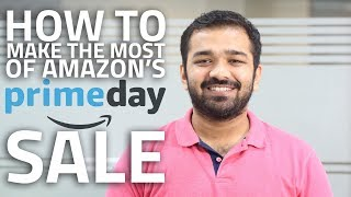 Amazon Prime Day Sale | How to Get the Best Deals - Tips and Tricks