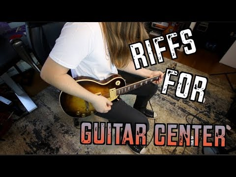 10 Riffs Guitar Center Will Love!
