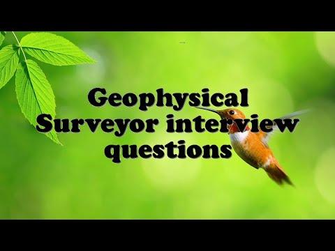 Geophysical Surveyor interview questions