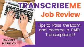 TranscribeMe Review: How to Pass the Exam and Get a Transcription Job in 2020