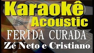 Baixar Zé Neto e Cristiano - FERIDA CURADA (Karaokê Acústico) playback