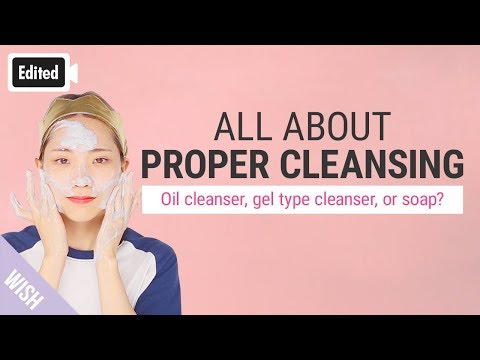 [Edited] All About Proper Cleansing Method for Beautiful Skin! | Stop Crude Skincare