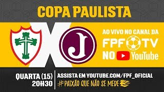 Portuguesa 0 x 0 Juventus - Copa Paulista 2018