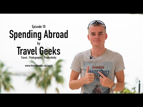 Using my Debit Card Abroad is Bad, right ? YES! - Travel Geeks Episode 10