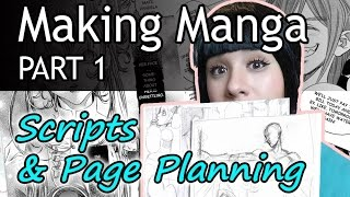 ❤ How to Make Manga (PART 1)❤ Scripts & Planning Pages