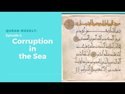 Quran Weekly: Corruption in the Sea | Sheikh Azhar Nasser