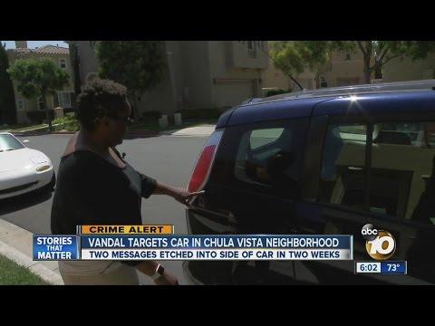 Chula Vista woman fed up after car vandal strikes again