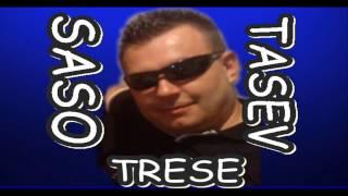 Saso Tasev Trese-Mori mome Magde
