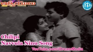 Aathmeeyulu Movie Songs - Chilipi Navvula Ninu Song - ANR - Vanisri