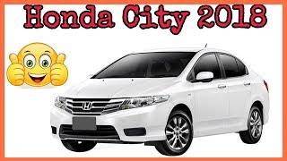 2018 Honda City Pakistan || Auto Car.
