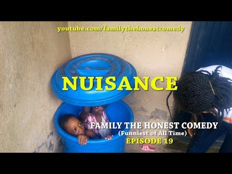 NUISANCE (Family The Honest Comedy) (Episode 19)