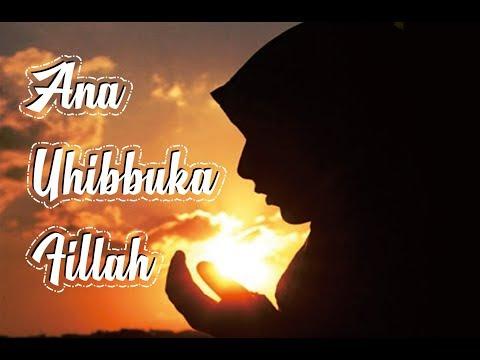 Ana Uhibbuka Fillah - ACI CAHAYA (Lirik Video)