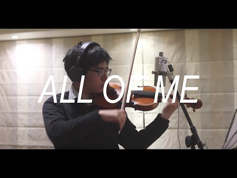 John Legend - All of Me (Violin Cover)