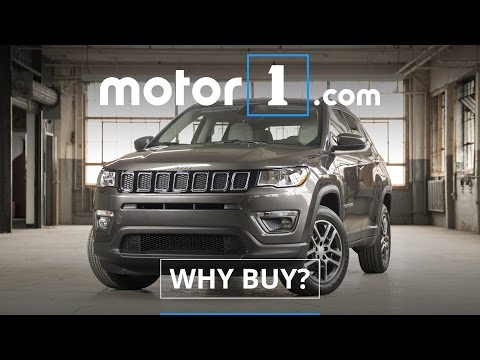 Why Buy?   2017 Jeep Compass Review