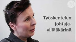 """""""Kantiksessa voimme olla kuin yhtä perhettä"""" kertoo johtajaylilääkäri Sally Järvelä"""