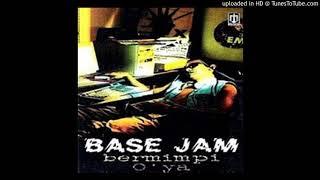 Base Jam - Bermimpi 1996 (CDQ)