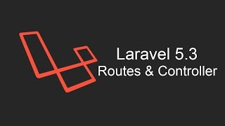 Laravel 5.3 Tutorial - Routes And Controller Mp3