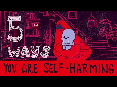 5 Ways You Are Self Harming