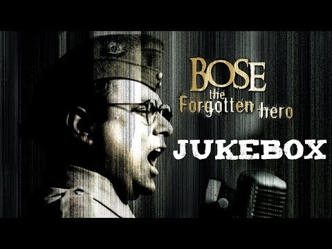 Bose: The Forgotten Hero | Jukebox | A. R....