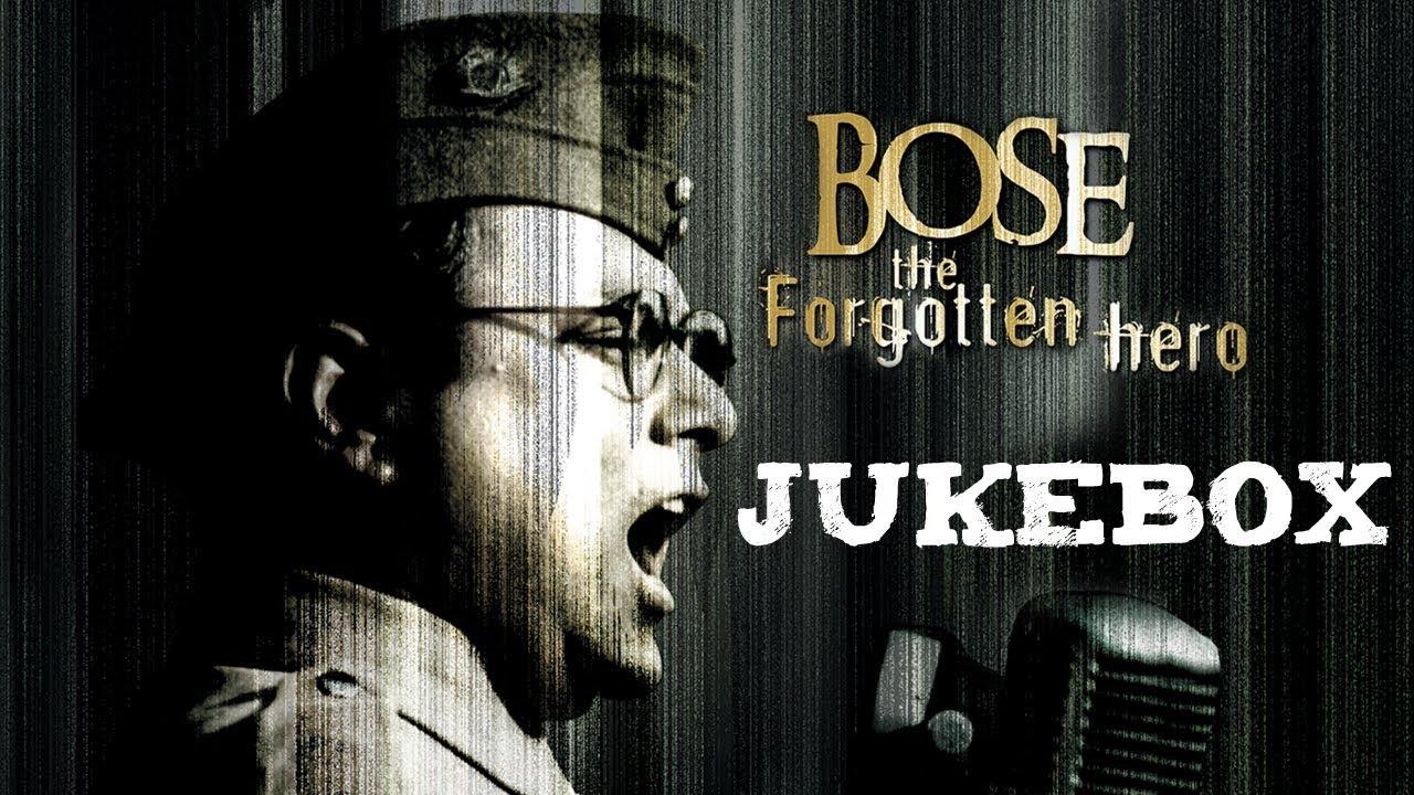 Bose: The Forgotten Hero | Jukebox | A  R  Rahman | Sonu Nigam | Vijay  Prakash | Javed Akhtar
