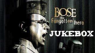 Bose: The Forgotten Hero | Jukebox | A. R. Rahman | Sonu Nigam | Vijay Prakash | Javed Akhtar